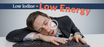 Low Iodine = Low Energy